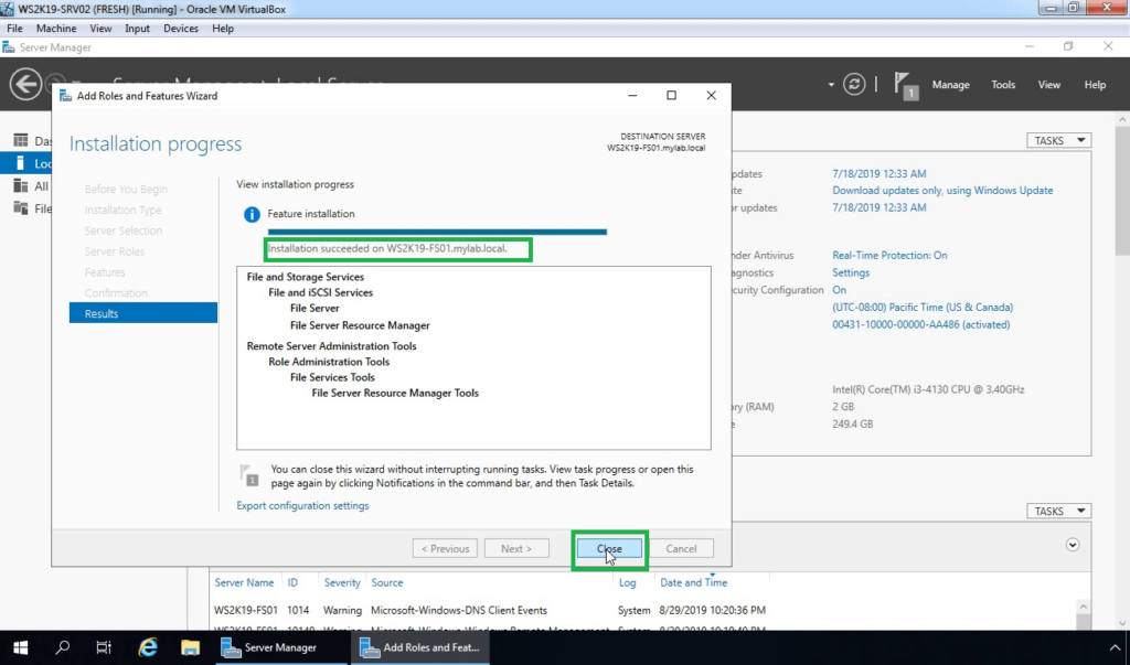 11. Click on Close after installation completes