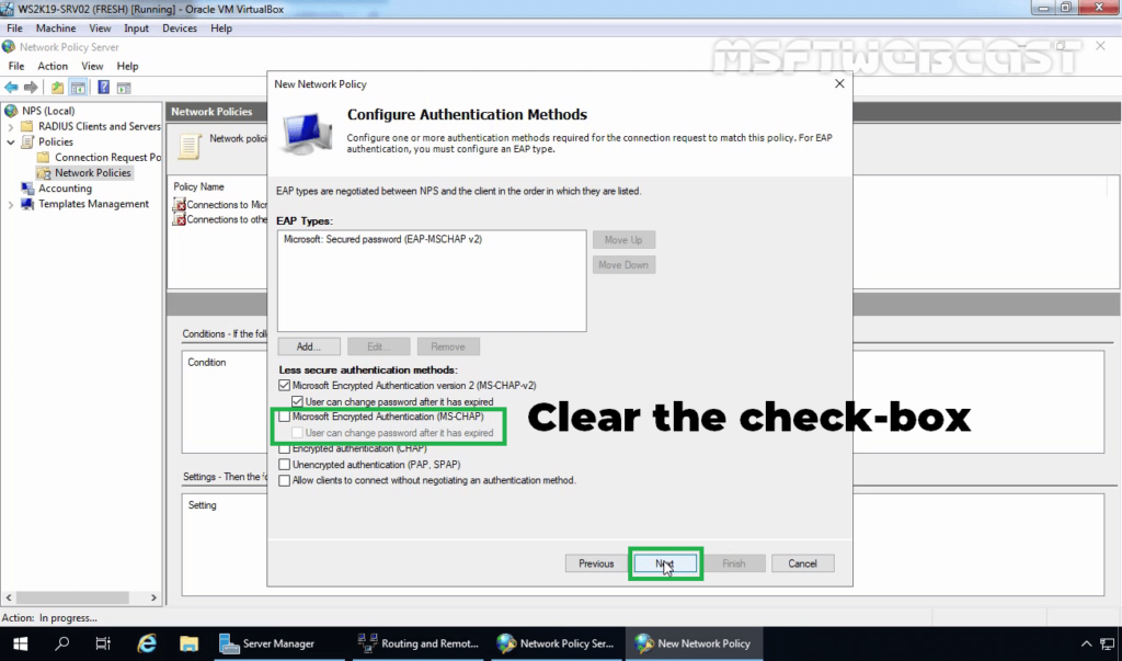 15. Clear MS-CHAP Check Box and Click Next