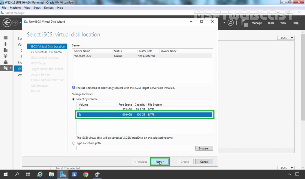 12. Select the Volume to Store iSCSI Virtual Disk