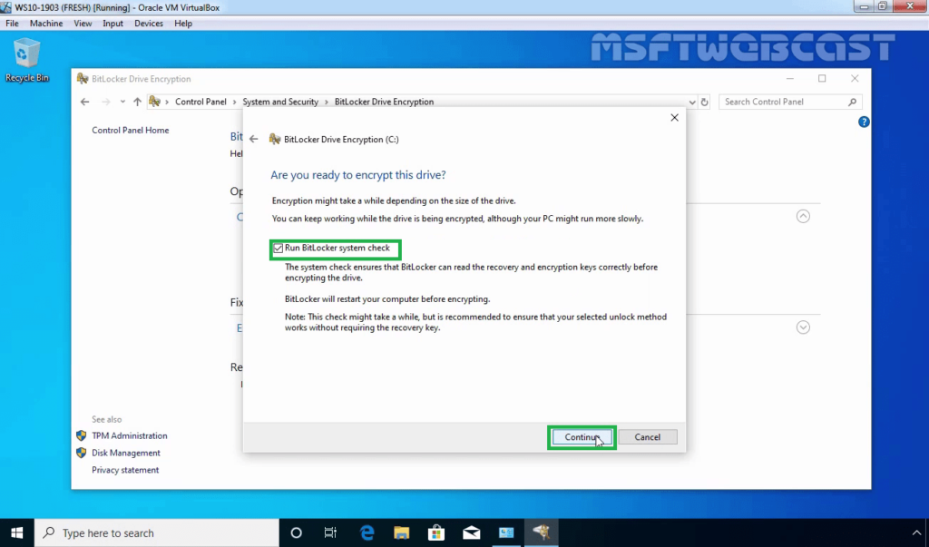 15. Run BitLocker System Check upon Restart
