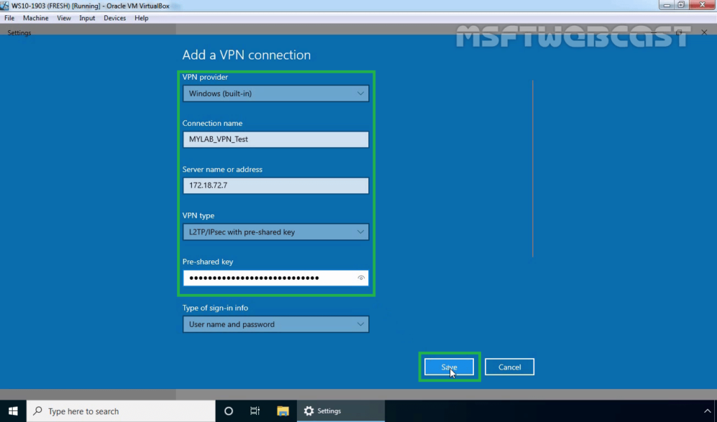 2. Select L2TP IPsec VPN with a Pre-shared Key