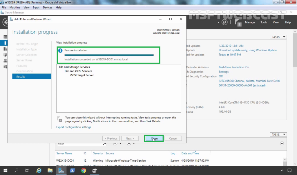 9. Click on Close to finish iSCSI Target Installation