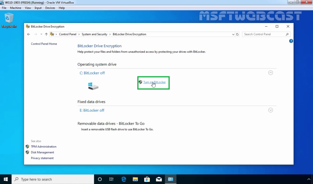 9. Click on Turn On BitLocker